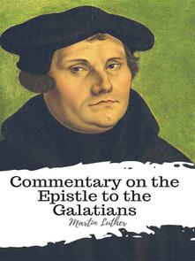 Commentary on the Epistle to the Galatians