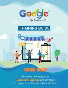 Google My Business 2.0 Training guide (1, #2)