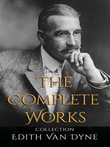 Edith Van Dyne: The Complete Works