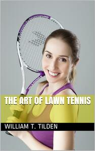 The Art of Lawn Tennis