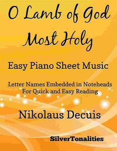 O Lamb of God Most Holy Easy Piano Sheet Music