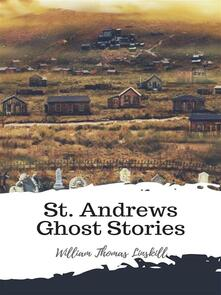 St. Andrews Ghost Stories