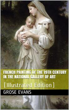 French Painting of the 19th Century in the National Gallery of Art