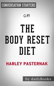The Body Reset Diet: by Harley Pasternak| Conversation Starters