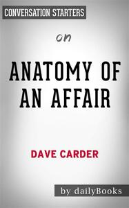 Anatomy of an Affair: by Dave Carder | Conversation Starters