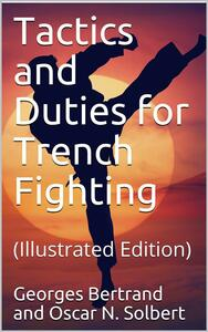 Tactics and Duties for Trench Fighting