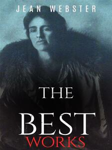 Jean Webster: The Best Works