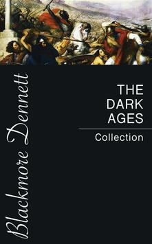 The Dark Ages Collection