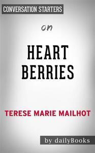 Heart Berries: a Memoir by Terese Mailhot | Conversation Starters