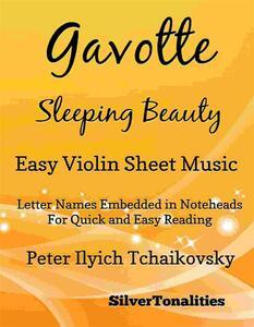 Gavotte Sleeping Beauty Easy Violin Sheet Music