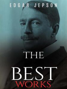 Edgar Jepson: The best Works