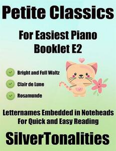 Petite Classics for Easiest Piano Booklet E2