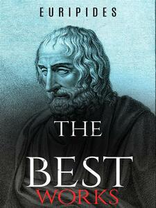 Euripides: The Best Works