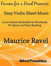 Pavane for a Dead Princess Easy Violin Sheet Music