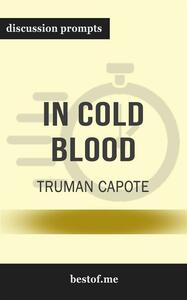 """Summay: """"In Cold Blood"""" by Truman Capote   Discussion Prompts"""