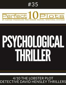 "Perfect 10 Psychological Thriller Plots #35-4 ""THE LOBSTER PLOT – DETECTIVE DAVID HENSLEY THRILLERS"""