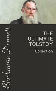 The Ultimate Tolstoy Collection