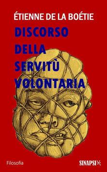 Discorso della servitù volontaria - Etienne de La Boëtie - ebook