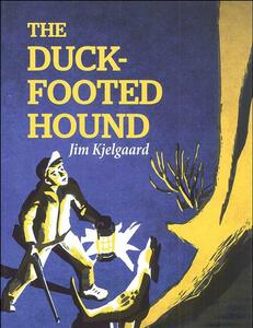 The Duck-Footed Hound
