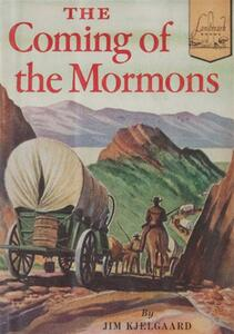 The Coming of the Mormons