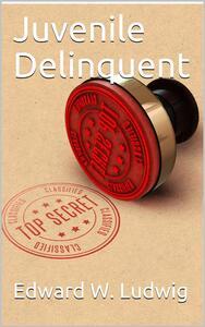 Juvenile Delinquent