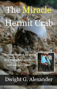 The Miracle of the Hermit Crab