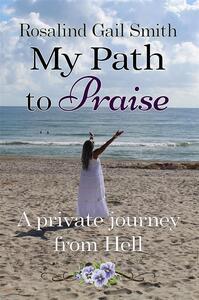 My Path to Praise