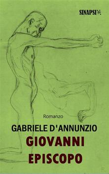 Giovanni Episcopo - Gabriele D'Annunzio - ebook