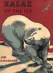 Kalak of the Ice