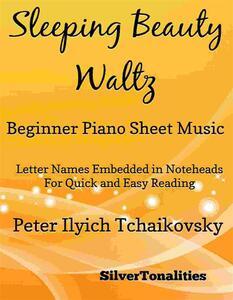 Sleeping Beauty Waltz Beginner Piano Sheet Music
