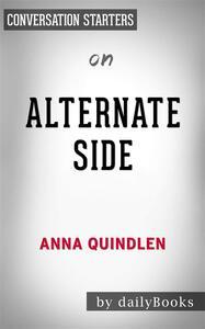 Alternate Side: A Novelby Anna Quindlen   Conversation Starters