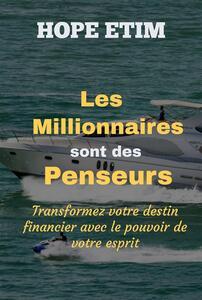 Les Millionnaires Sont des Penseurs