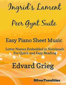 Ingrid's Lament Peer Gynt Suite Easy Piano Sheet Music