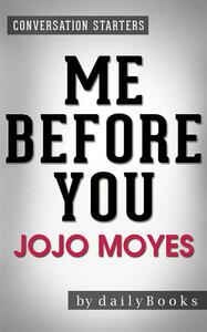 Me Before You: by Jojo Moyes | Conversation Starters