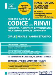 Codice con rinvii. Nominativi, europei ed internazionali, processuali, storici e di principio. Civile-penale-amministrativo