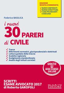 I nuovi 30 pareri di civile. Con Contenuto digitale per download e accesso on line
