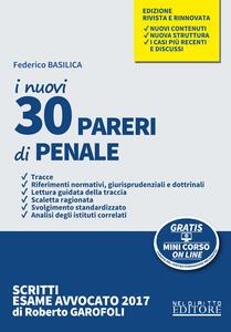 I nuovi 30 pareri di penale. Con Contenuto digitale per download e accesso on line