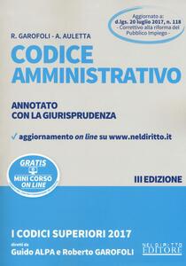 Codice amministrativo. Annotato con la giurisprudenza. Con aggiornamento online