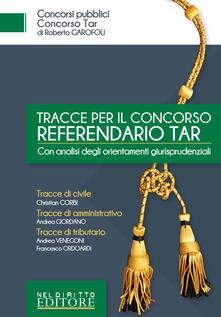 Camfeed.it Tracce per il concorso referendario TAR. Con analisi degli orientamenti giurisprudenziali Image