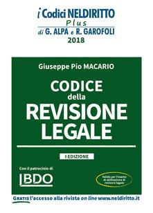 Codice della revisione legale. Con espansione online - Giuseppe Pio Macario - copertina