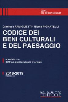 Promoartpalermo.it Codice dei beni culturali e del paesaggio. Annotato con dottrina, giurisprudenza e formule Image