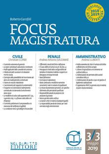 Focus magistratura. Concorso magistratura 2019: Civile, penale, amministrativo (2019). Con espansione online. Vol. 3 - Roberto Garofoli - copertina