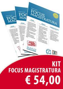 Concorso magistratura 2019. Kit Focus magistratura: Civile, penale, amministrativo (2019). Vol. 1-2-3.pdf