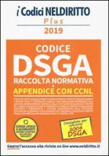 Partyperilperu.it DSGA. Raccolta normativa. Concorso 2004 DSGA. Con Fascicolo: CCNL. Appendice al codice DSGA Image