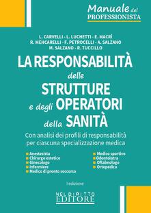 Listadelpopolo.it La responsabilità delle strutture e degli operatori della sanità Image