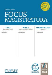 Radiospeed.it Focus magistratura. Concorso magistratura 2020: Civile, penale, amministrativo (2020). Vol. 1 Image