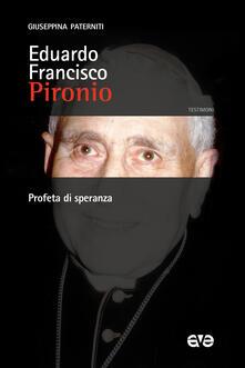 Listadelpopolo.it Eduardo Francisco Pironio. Profeta di speranza Image