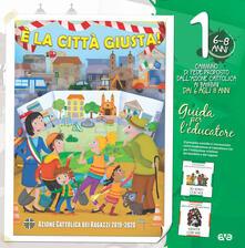 Daddyswing.es È la città giusta! 1. Il cammino di fede per i bambini 6/8 anni. Guida per l'educatore Image