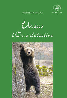 Antondemarirreguera.es Ursus, l'Orso detective Image