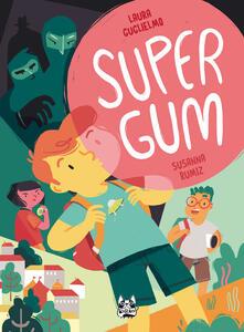 Supergum - Susanna Rumiz,Laura Guglielmo - ebook